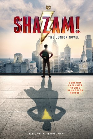 Shazam!: The Junior Novel by Calliope Glass from HarperCollins Publishers LLC (US) in Teen Novel category