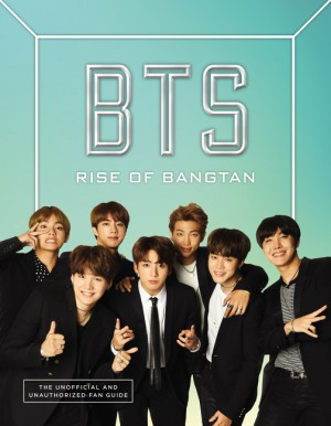 BTS: Rise of Bangtan by Cara J. Stevens from  in  category