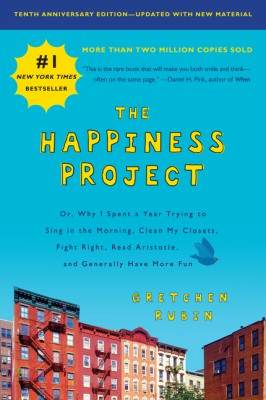 The Happiness Project, Tenth Anniversary Edition by Gretchen Rubin from HarperCollins Publishers LLC (US) in Autobiography & Biography category