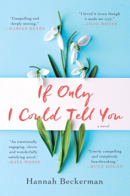 If Only I Could Tell You by Hannah Beckerman from HarperCollins Publishers LLC (US) in Romance category
