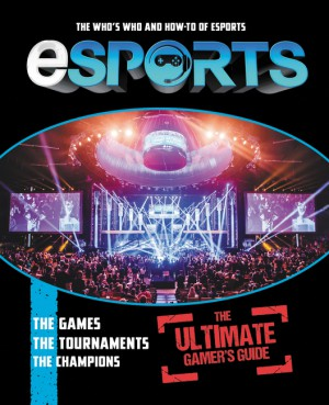 eSports: The Ultimate Gamer's Guide by Mike Stubbs from HarperCollins Publishers LLC (US) in General Novel category