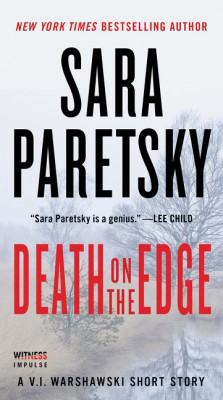 Death on the Edge by Sara Paretsky from HarperCollins Publishers LLC (US) in General Novel category