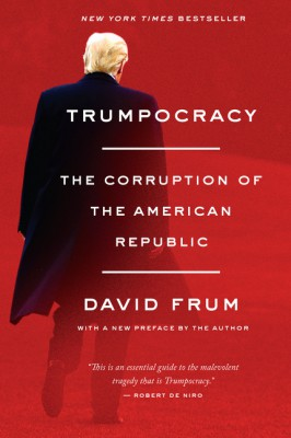Trumpocracy by David Frum from  in  category