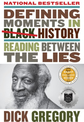 Defining Moments in Black History by Dick Gregory from HarperCollins Publishers LLC (US) in General Academics category
