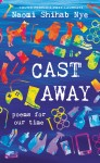Cast Away by Naomi Shihab Nye from  in  category