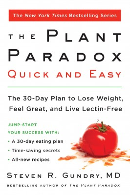 The Plant Paradox Quick and Easy by Dr. Steven R. Gundry, MD from HarperCollins Publishers LLC (US) in Family & Health category