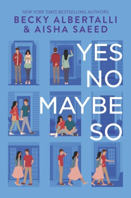 Yes No Maybe So by Aisha Saeed from HarperCollins Publishers LLC (US) in General Novel category
