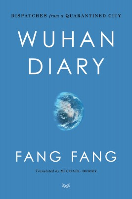Wuhan Diary by Michael Berry from HarperCollins Publishers LLC (US) in Family & Health category