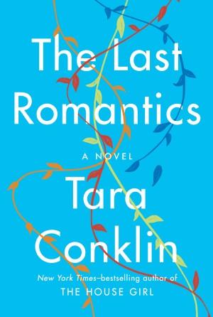 The Last Romantics by Tara Conklin from  in  category