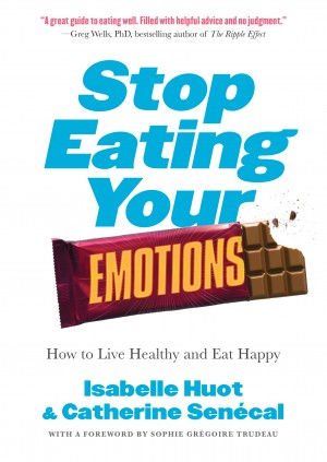 Stop Eating Your Emotions by Catherine Sénécal from  in  category