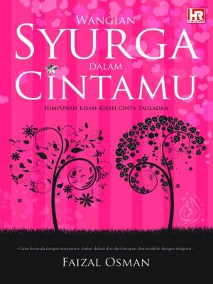 Wangian Syurga Dalam Cintamu by Faizal Osman from HIJJAZ RECORDS SDN. BHD. in General Novel category