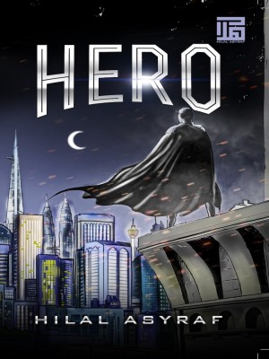 Novel HERO by Hilal Asyraf from HILAL ASYRAF RESOURCES in  category