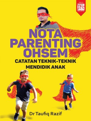 Nota Parenting Ohsem by Dr Taufiq Razif from  in  category