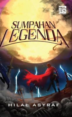 Novel Sumpahan Legenda by Hilal Asyraf from HILAL ASYRAF RESOURCES in General Novel category