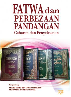 FATWA dan PERBEZAAN PANDANGAN Cabaran dan Penyelesaian by Mohd Farid bin Mohd Shahran, Mohd Asim bin Ismail from  in  category
