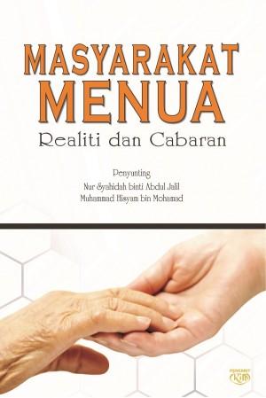Masyarakat Menua Realiti dan Cabaran by Nur Syahidah binti Abdul Jalil & Muhammad Hisyam bin Mohamad from  in  category