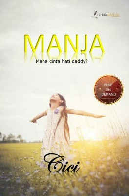 MANJA by Cici Aida from Ilham Santai Enterprise in Romance category