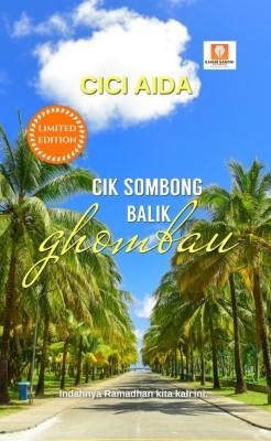 CIK SOMBONG BALIK GHOMBAU by Cici Aida from  in  category