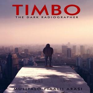 Timbo - The Dark Radiographer