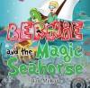 Berine and the Magic Seahorse