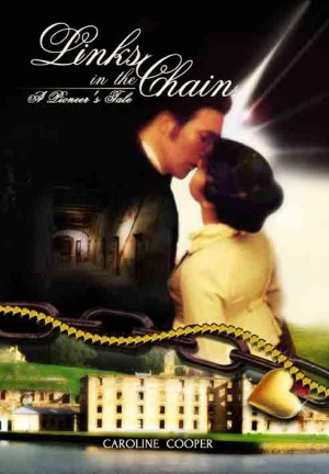 Links in the Chain: A Pioneer's Tale by Caroline Cooper from Inspiring Publishers in Romance category