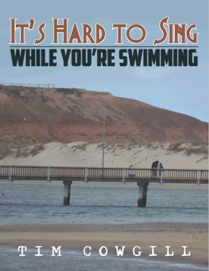 It's Hard to Sing While You're Swimming