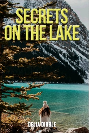 Secrets on the Lake by Delia Dibble from  in  category