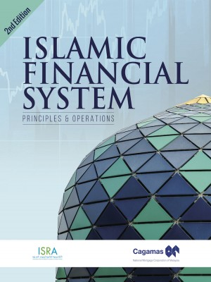 2nd Edition: Islamic Financial System: Principles and Operation