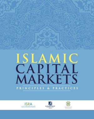 Islamic Capital Market: Principles & Practices by ISRA from  in  category