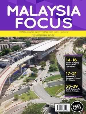 MALAYSIA FOCUS VOL 3/2016 by Bahagian Penerbitan Dasar Negara from Jabatan Penerangan Malaysia in General Academics category