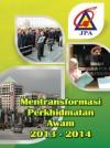 Mentransformasi Perkhidmatan Awam 2013-2014 by Bahagian Penerbitan Dasar Negara from  in  category