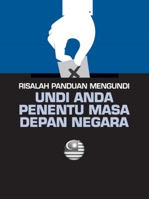 Panduan Mengundi by Bahagian Penerbitan Dasar Negara from Jabatan Penerangan Malaysia in General Academics category