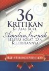 36 Kritikan Ke Atas Buku Amalan Sunnah Selepas Solat Dan Kelebihannya by Hafiz Firdaus Abdullah from  in  category