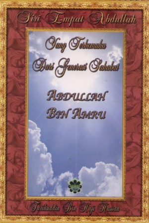 Siri Empat Abdullah: Abdullah Bin Amru by Tarikuddin bin Haji Hassan from Jahabersa & Co in Islam category