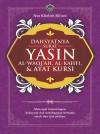 Dahsyatnya Surah Yasin, Al-Waqiah, Al-Kahfi dan Ayat Kursi