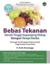 Bebas Tekanan Darah Tinggi Sepanjang Hidup Dengan Terapi Herba by N Kolis Dewangga from  in  category