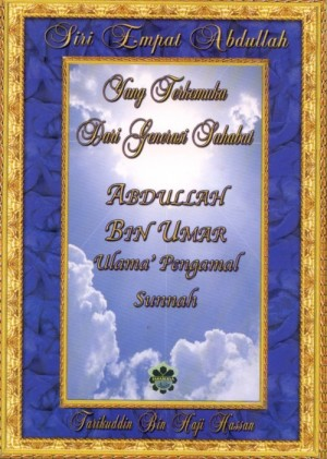 Siri Empat Abdullah: Abdullah Bin Umar by Tarikuddin bin Haji Hassan from Jahabersa & Co in Islam category