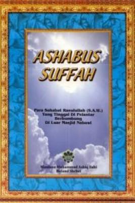 ASHABUS SUFFAH [The People Of The Platform] by Moulana Muhammad Ashiq Ilahi Buland Shehri from Jahabersa & Co in Islam category