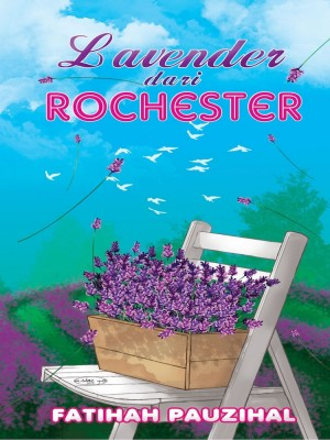 Lavender dari Rochester by Fatihah Pauzihal from Jemari Seni Sdn. Bhd. in Romance category