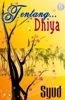 Tentang… Dhiya