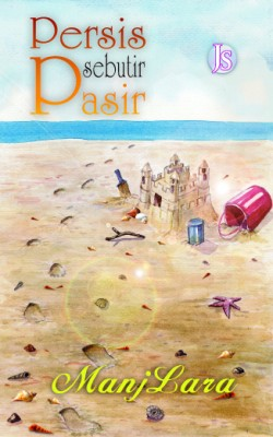 Persis Sebutir Pasir by Manjlara from Jemari Seni Sdn. Bhd. in Romance category