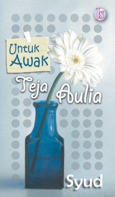 Untuk Awak Teja Aulia by Syud from  in  category