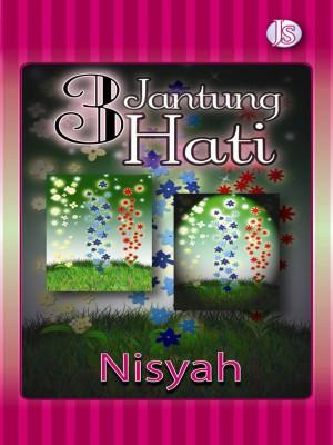 3 Jantung Hati by Nisyah from Jemari Seni Sdn. Bhd. in General Novel category