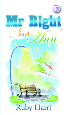 Mr. Right buat Ann by Ruby Hazri from Jemari Seni Sdn. Bhd. in Romance category