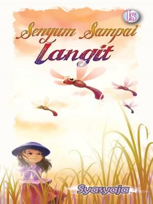 Senyum Sampai Langit by Syasyaja from Jemari Seni Sdn. Bhd. in Romance category