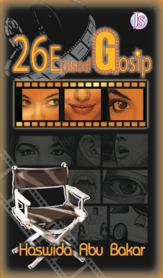 26 Episod Gosip by Haswida Abu Bakar from Jemari Seni Sdn. Bhd. in General Novel category