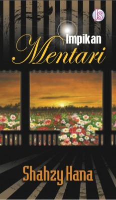 Impikan Mentari by Shahzy Hana from Jemari Seni Sdn. Bhd. in General Novel category