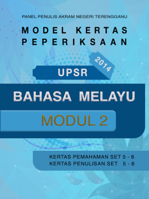 Model Kertas Peperiksaan UPSR Bahasa Melayu Modul 2