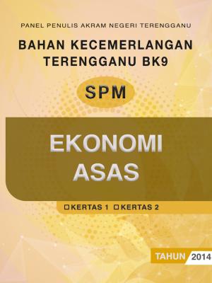Bahan Kecemerlangan Terengganu BK9 SPM Ekonomi Asas