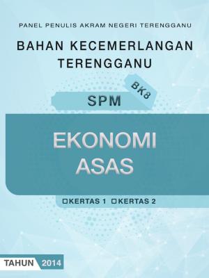 Bahan Kecemerlangan Terengganu BK8 SPM Ekonomi Asas